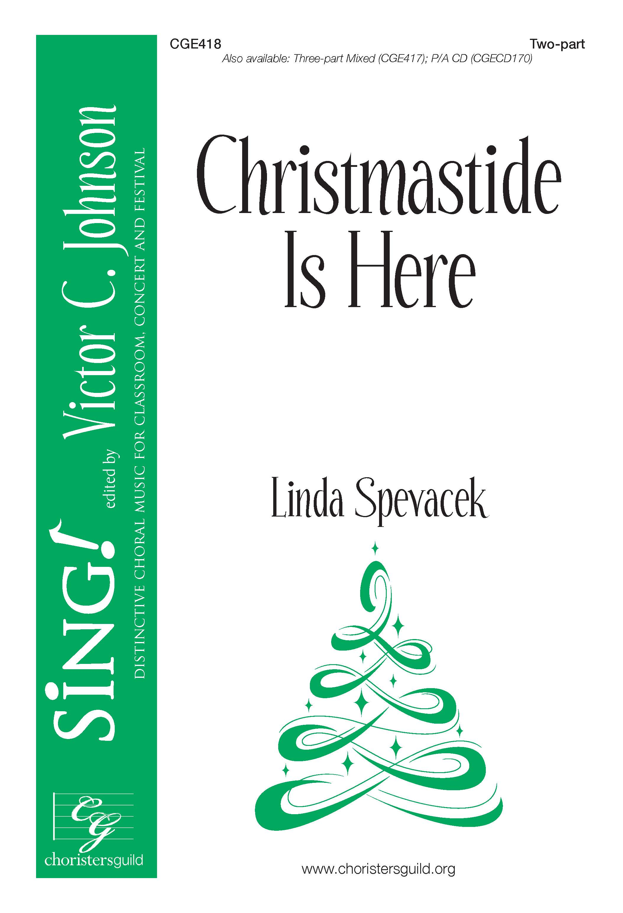 Christmastide Is Here - Two-part