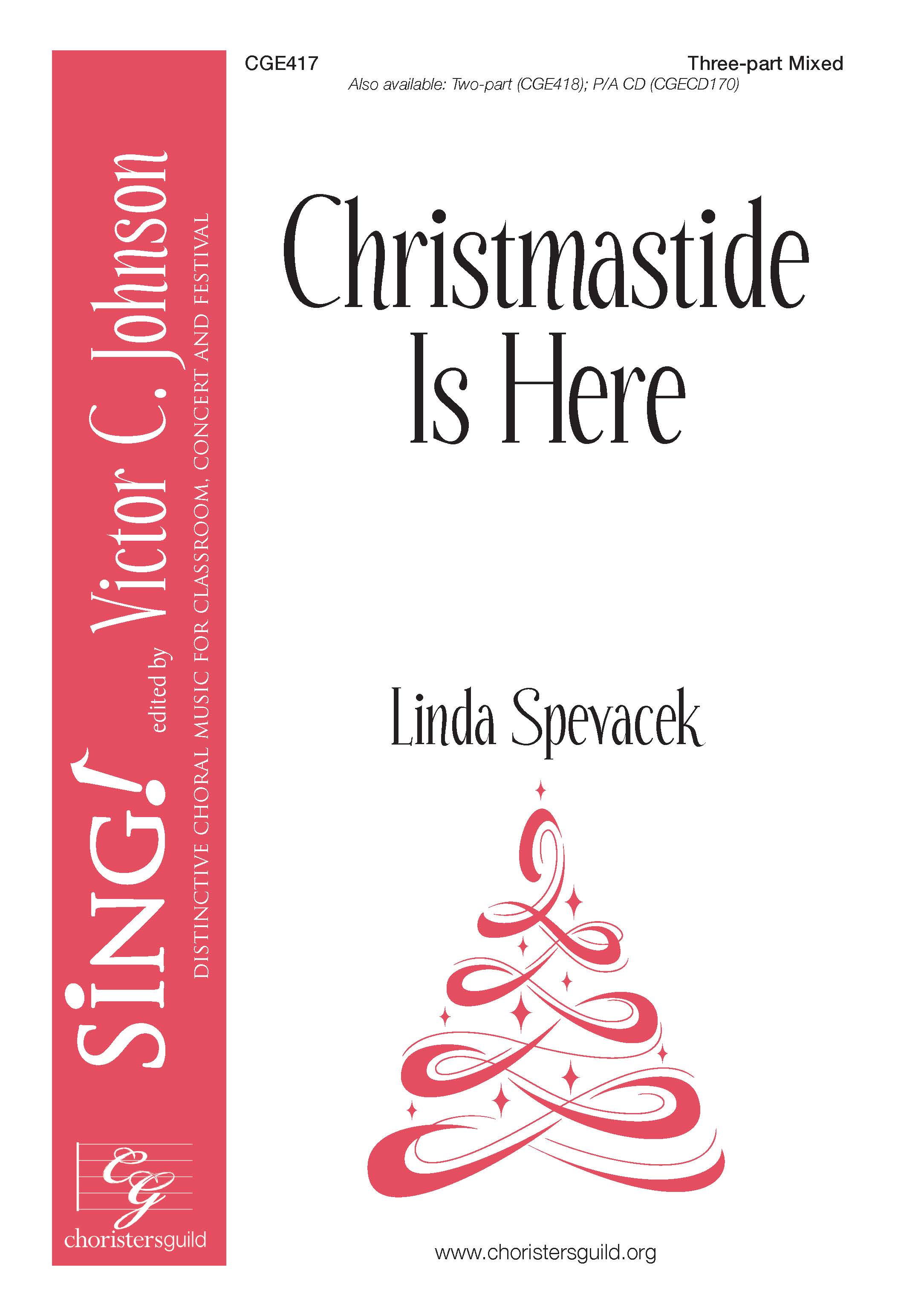 Christmastide Is Here - Three-part Mixed