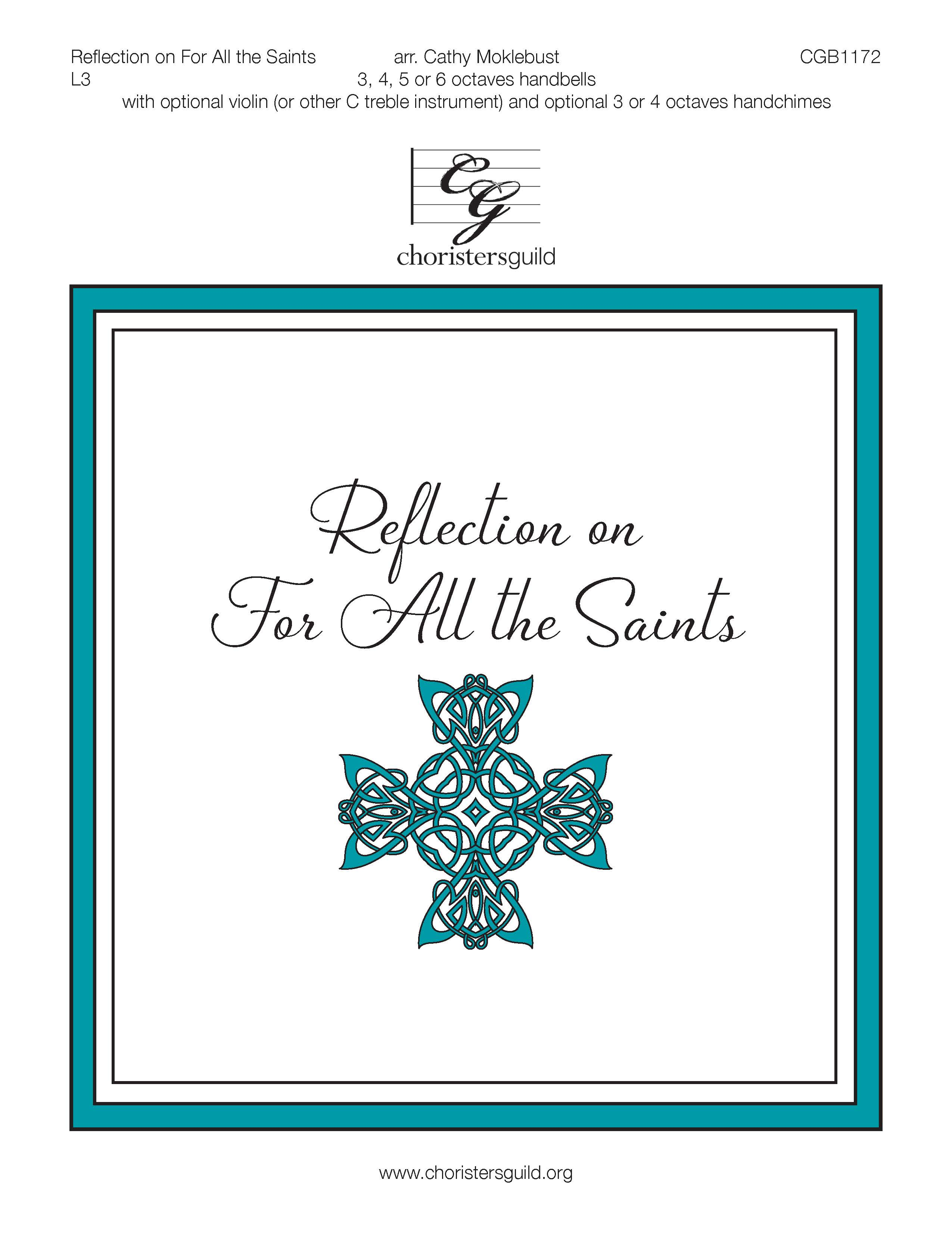 Reflection on For All the Saints - 3-6 octaves
