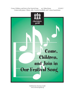 Come, Children, and Join in Our Festival Song