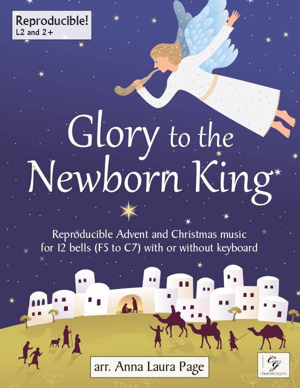 Glory to the Newborn King (Digital Download) - 12 bells