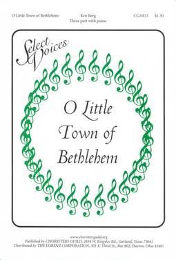 O Little Town of Bethlehem (Three-part)
