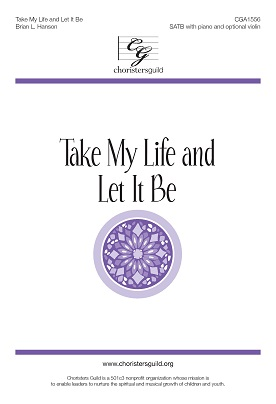 Take My Life and Let It Be (Digital Download Accompaniment Track)