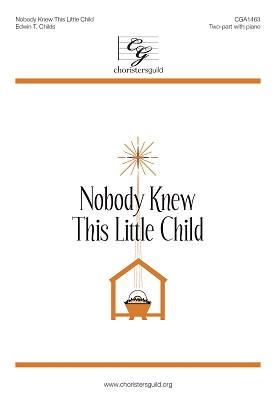 Nobody Knew This Little Child (Digital Download Accompaniment Track)