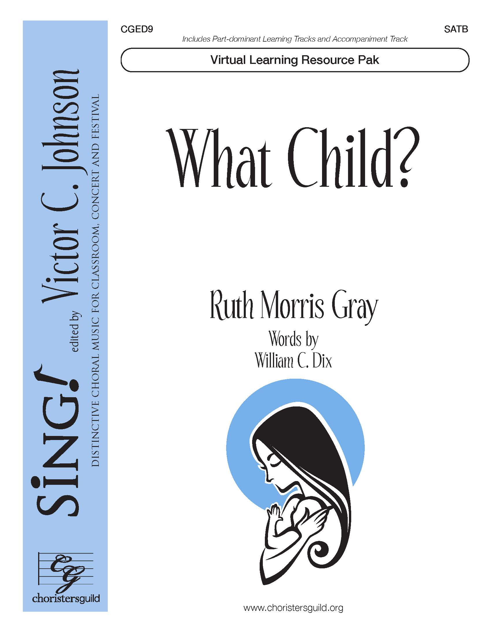 What Child? (Virtual Learning Resource Pak) - SATB