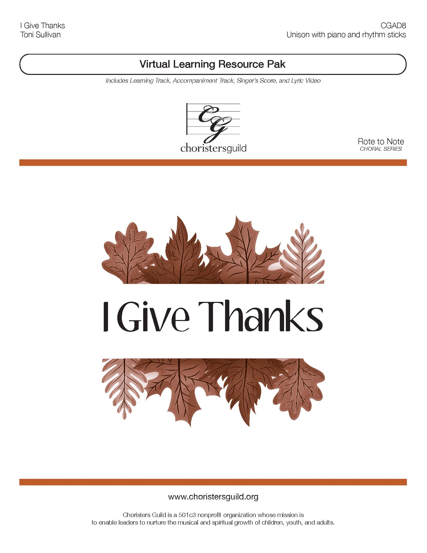 I Give Thanks (Virtual Learning Resource Pak) - Unison