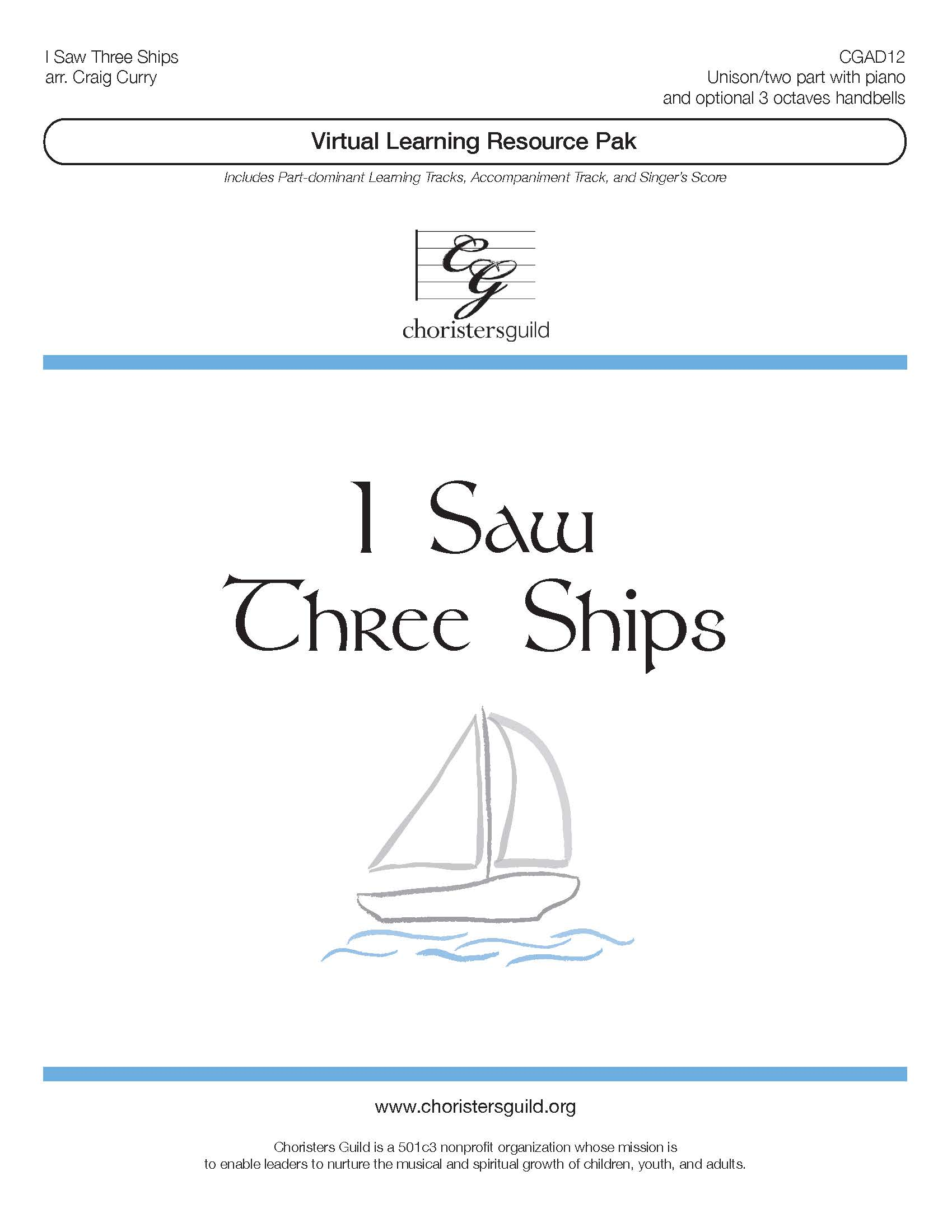 I Saw Three Ships (Virtual Learning Resource Pak) - Two-part