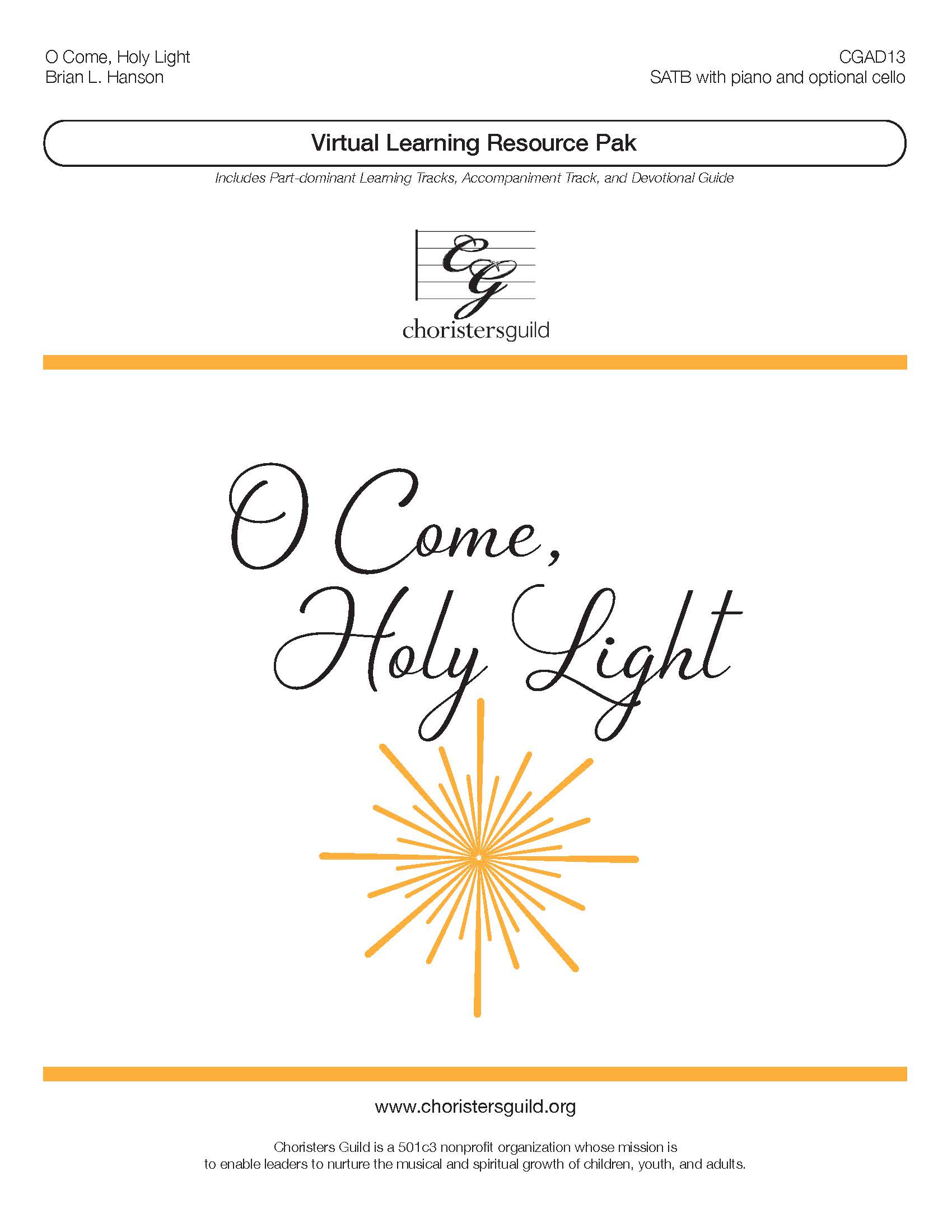 O Come Holy Light (Virtual Learning Resource Pak) - SATB
