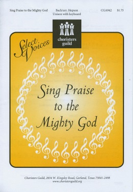 Sing Praise to the Mighty God