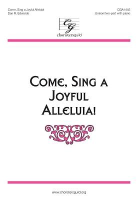 Come, Sing a Joyful Alleluia! (Digital Download Accompaniment Track)