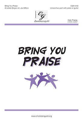 Bring You Praise (Digital Download Accompaniment Track)