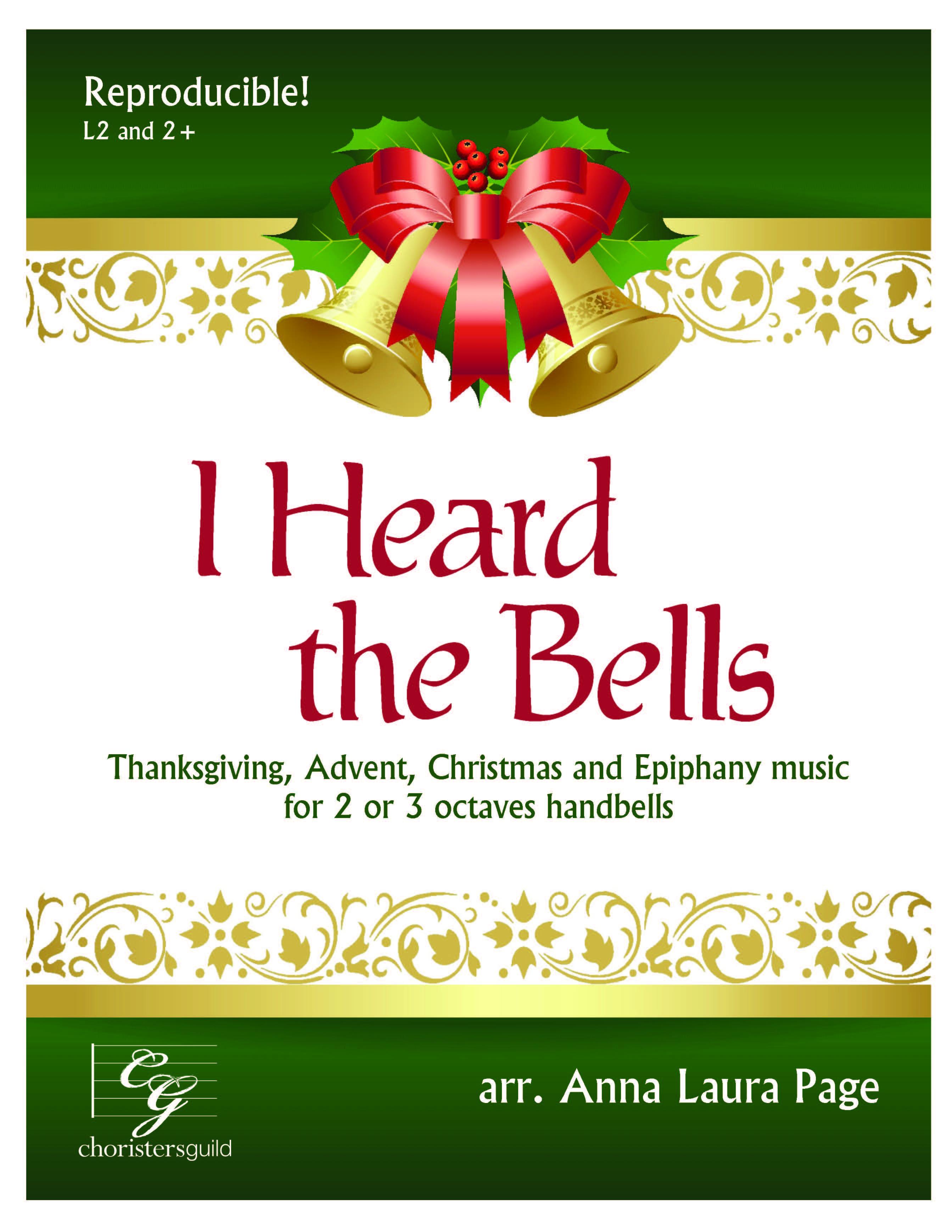 I Heard the Bells (Digital) - 2 or 3 octaves