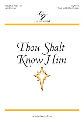 Thou Shalt Know Him (Digital Download Accompaniment Track)