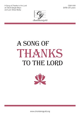 A Song of Thanks to the Lord (Digital Download Accompaniment Track)