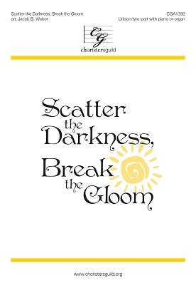 Scatter the Darkness, Break the Gloom (Digital Download Accompaniment Track)