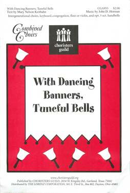 With Dancing Banners, Tuneful Bells Choral/Full Score