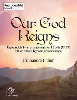 Our God Reigns (Digital Score)