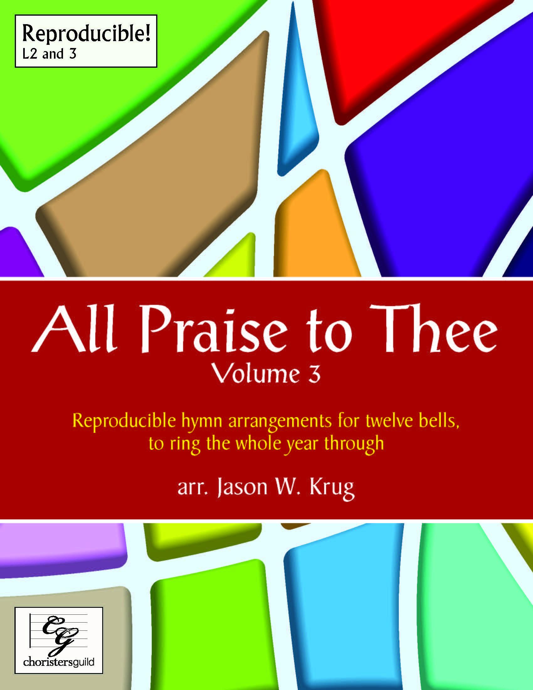 All Praise to Thee, Volume 3 (Digital Score) - 12 bells (F5-C7)