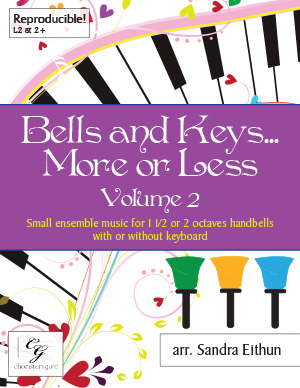 Bells and Keys...More or Less, Volume 2 (Digital Score)