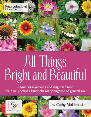All Things Bright and Beautiful (Digital Score) - 2 or 3 octaves