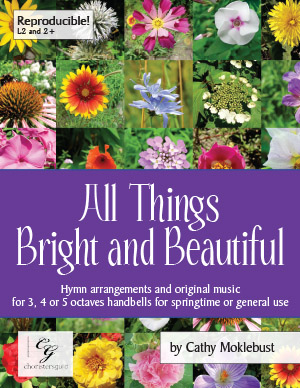 All Things Bright and Beautiful (Digital Score) - 3, 4 or 5 octaves