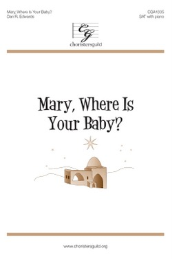 Mary, Where Is Your Baby? (Digital Download Accompaniment Track)