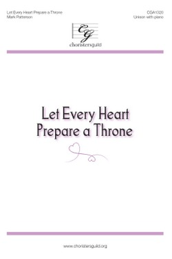 Let Every Heart Prepare a Throne (Digital Download Accompaniment Track)