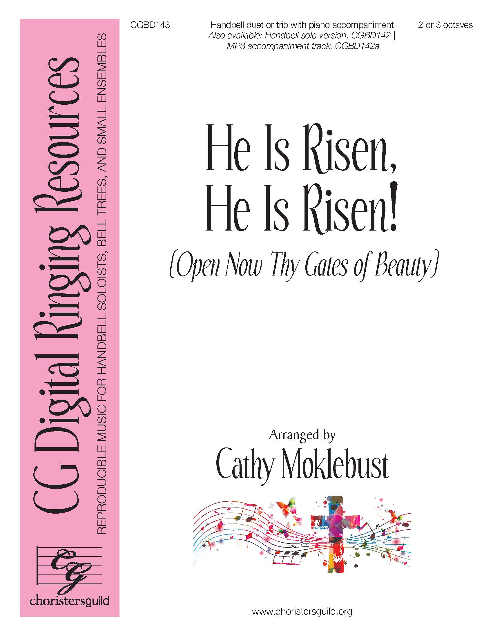 He is Risen, He is Risen! - Duet or Trio (2-3 octaves)