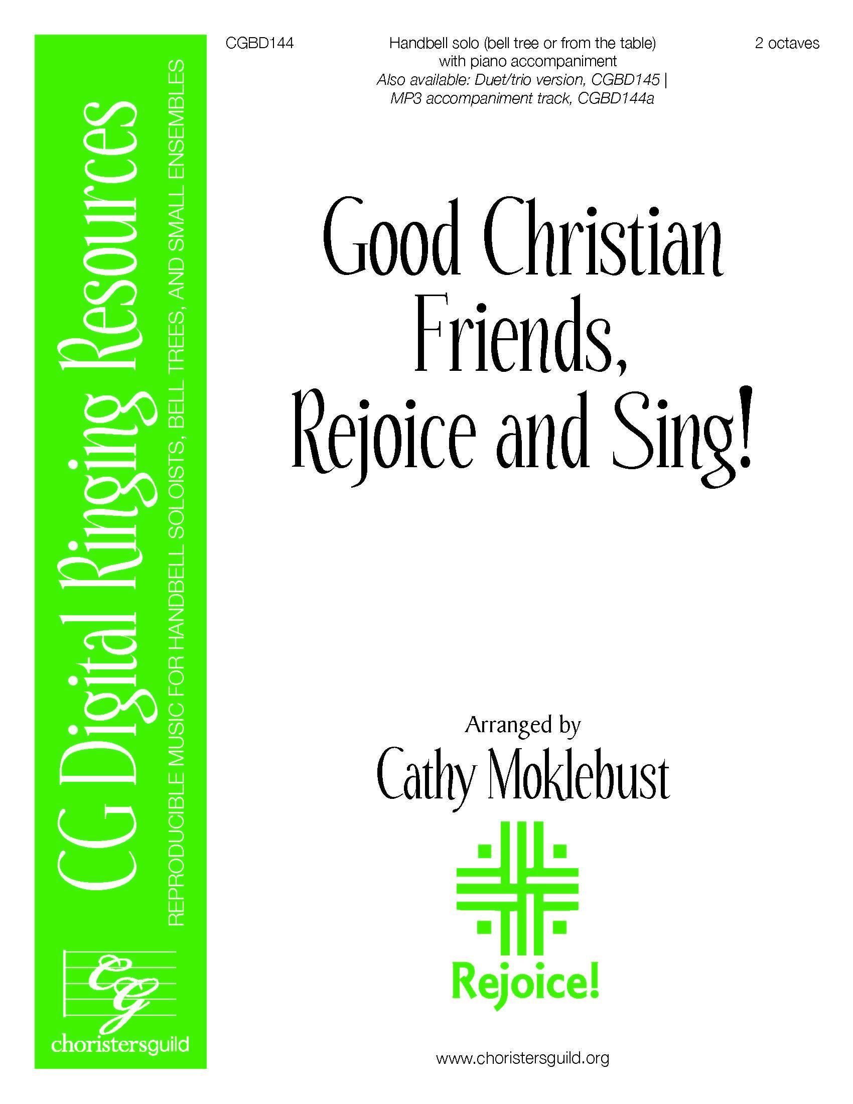 Good Christian Friends Rejoice, and Sing! - Digital Accompaniment Track