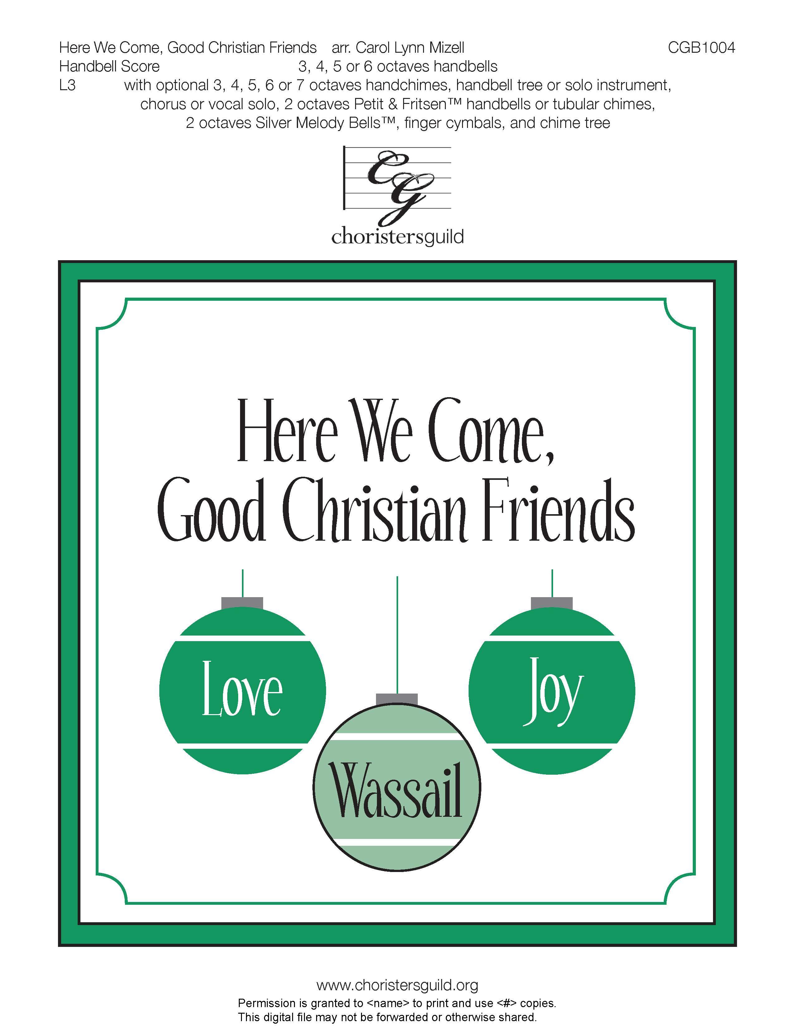 Here We Come, Good Christian Friends - (Digital) Handbell Score