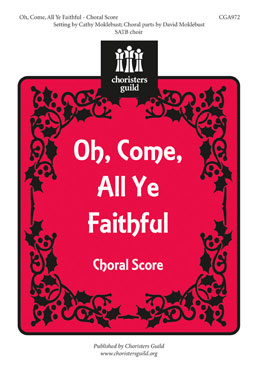 Oh, Come, All Ye Faithful Choral Score