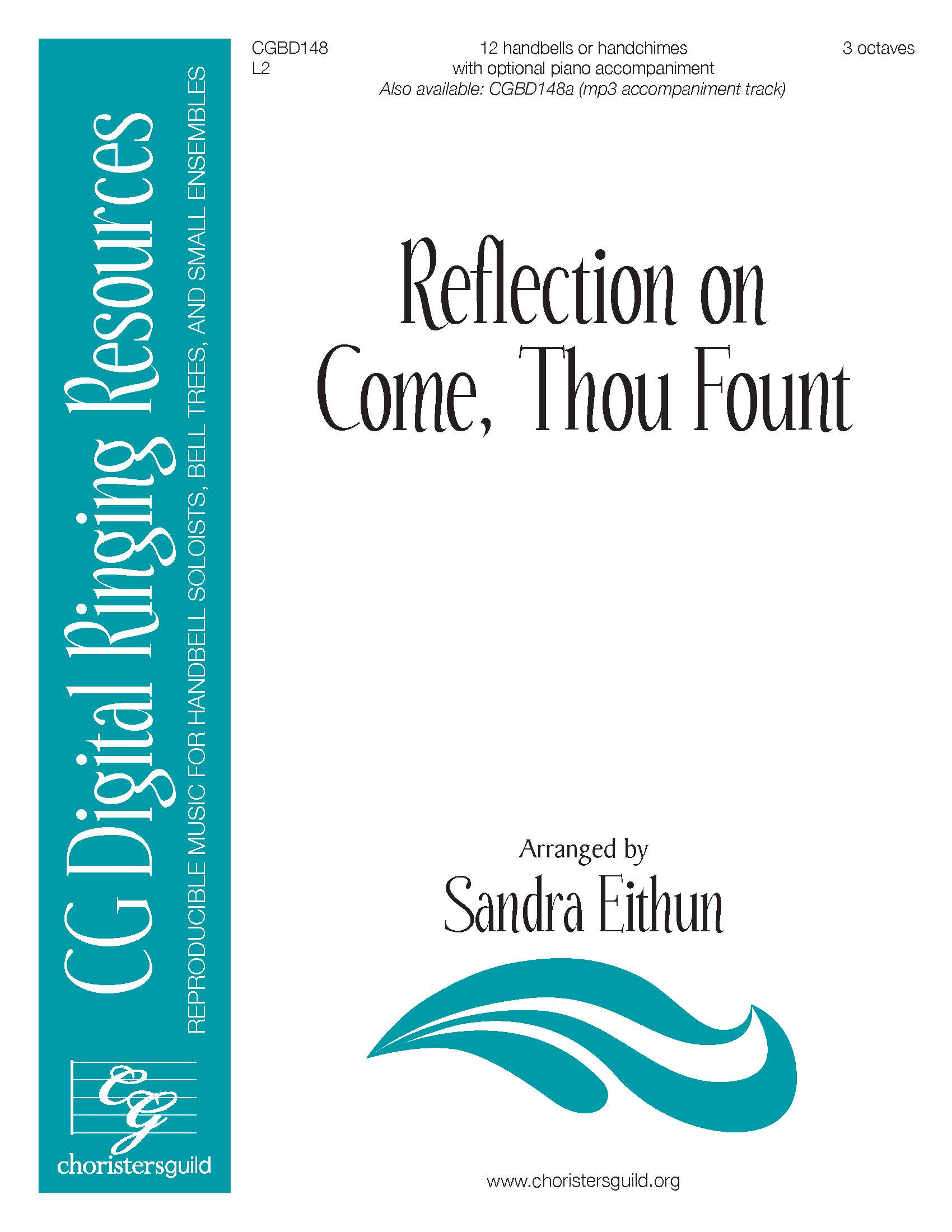 Reflection on Come, Thou Fount - 12 bells