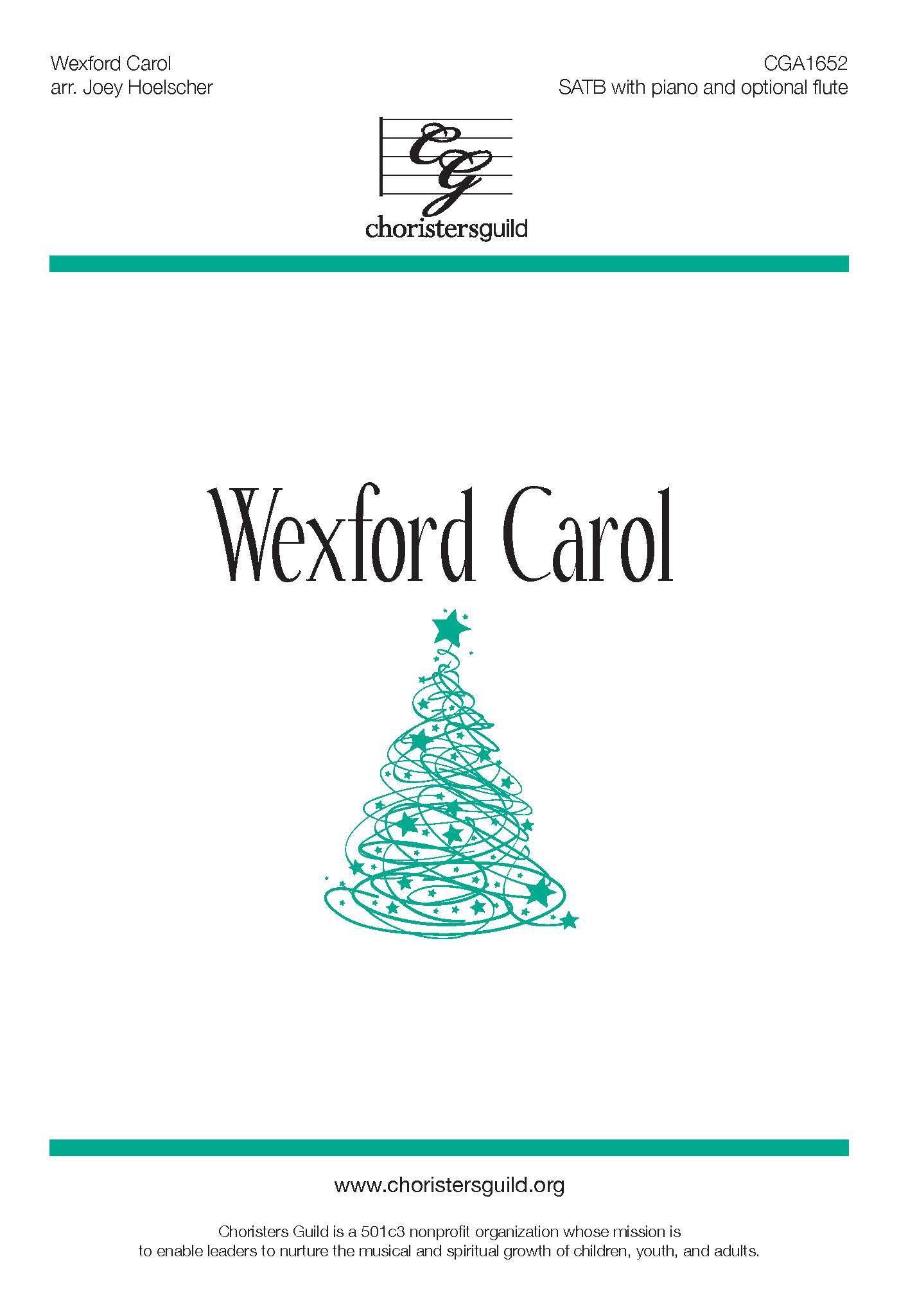Wexford Carol - SATB