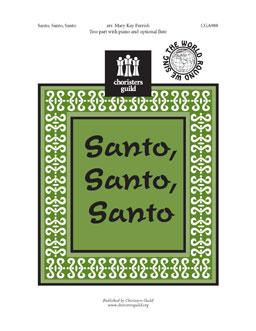Santo, Santo, Santo (Two- part)