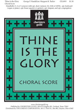 Thine Is the Glory Choral Score