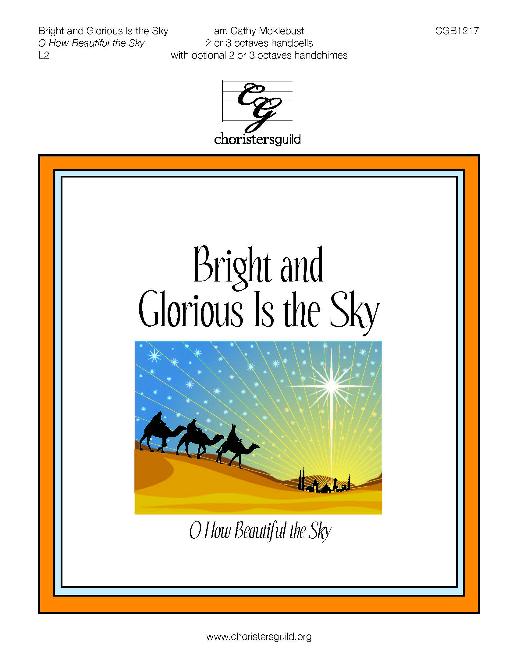 Bright and Glorious Is the Sky - 2-3 octaves