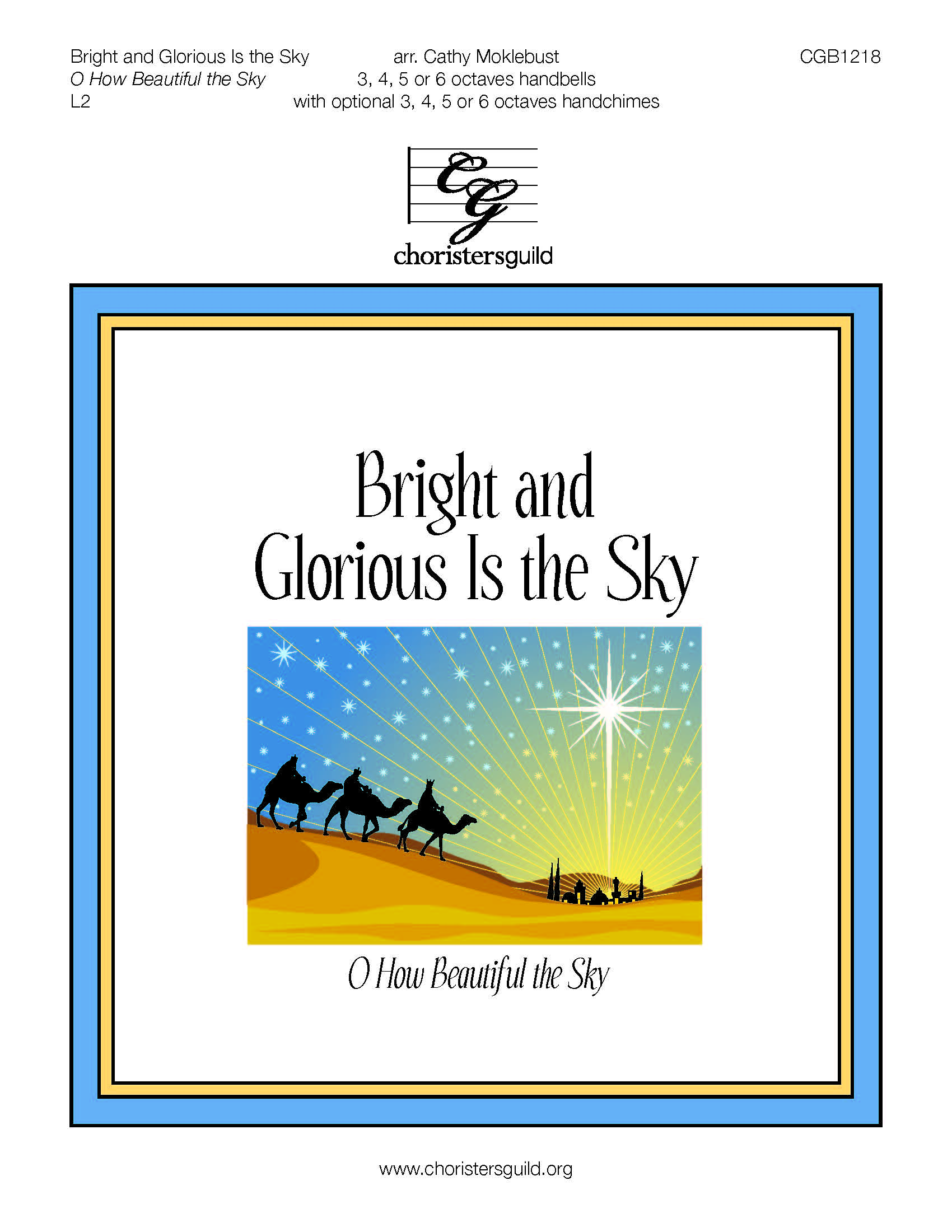 Bright and Glorious Is the Sky - 3-6 octaves