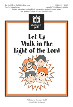 Let Us Walk in the Light of the Lord Accompaniment Track
