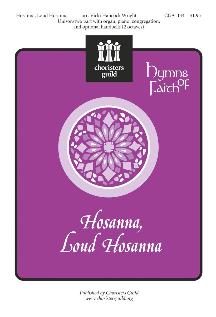 Hosanna, Loud Hosanna (Accompaniment Track)