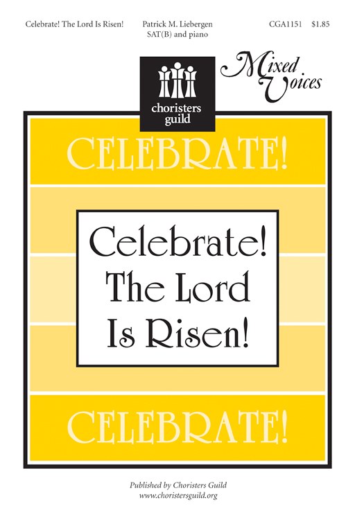 Celebrate! The Lord Is Risen! (Accompaniment Track)