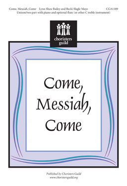 Come, Messiah, Come (Accompaniment Track)