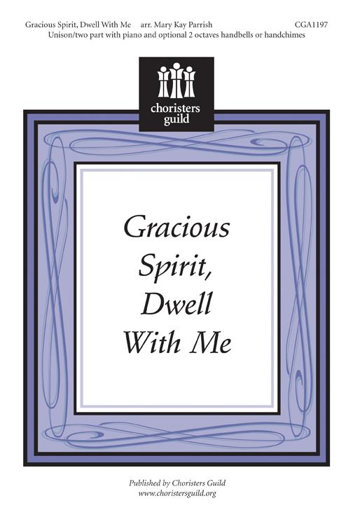 Gracious Spirit, Dwell With Me - Accompaniment Track