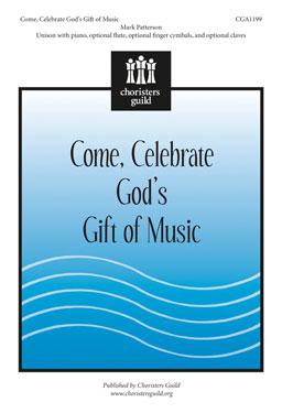 Come, Celebrate God's Gift of Music Accompaniment Track