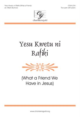 Yesu Kwetu ni Rafiki (What a Friend) Accompaniment Track