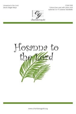 Hosanna to the Lord Accompaniment Track