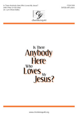 Is There Anybody Here Who Loves My Jesus? (SAT(B)) Accompaniment Track
