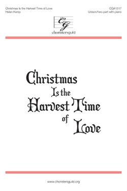 Christmas Is the Harvest Time of Love Accompaniment Track