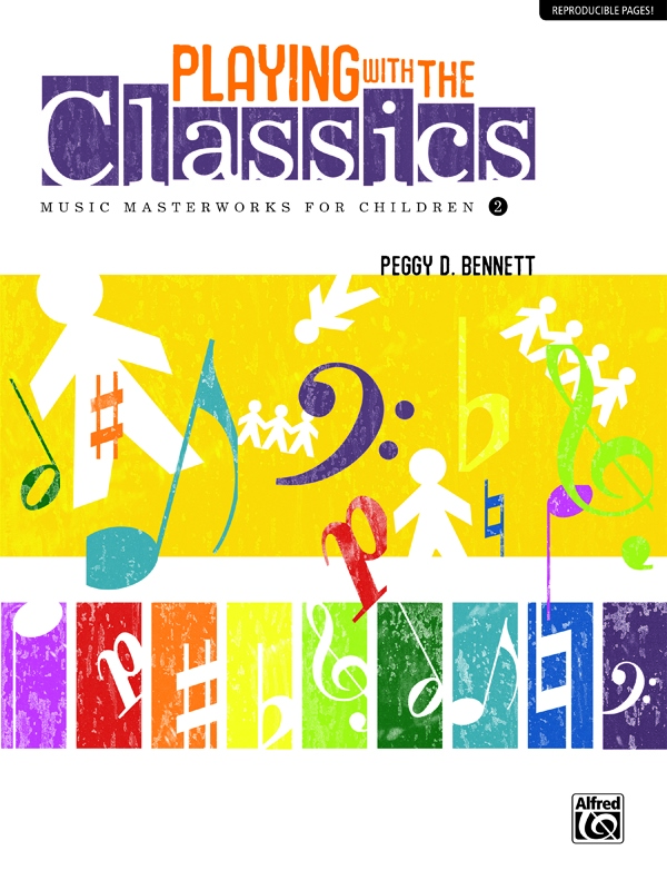 Playing with the Classics: Music Masterworks for Children, Volume 2