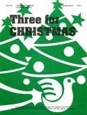 Three for Christmas