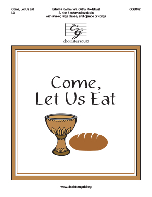 Come, Let Us Eat